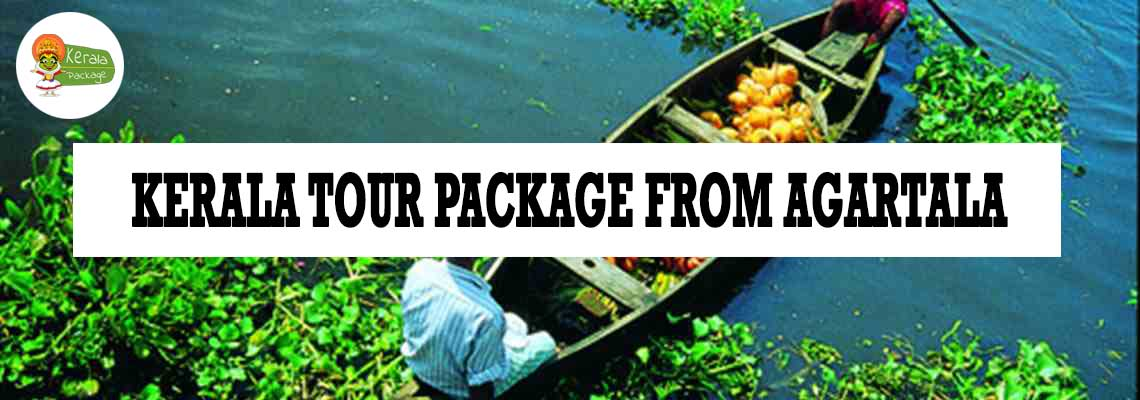 Kerala tour package from Agartala