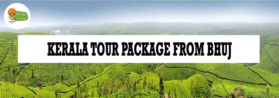 Kerala tour package from Bhuj
