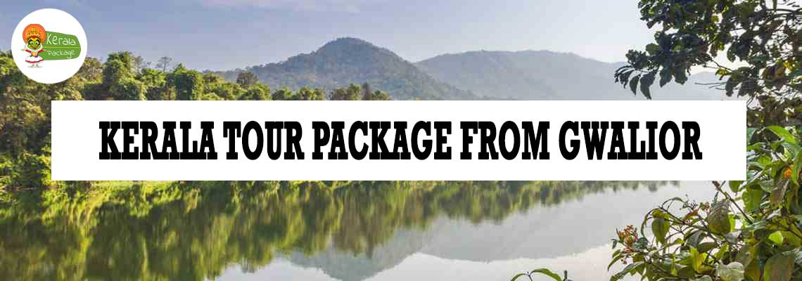 Kerala tour package from Gwalior