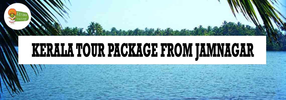 Kerala tour package from Jamnagar