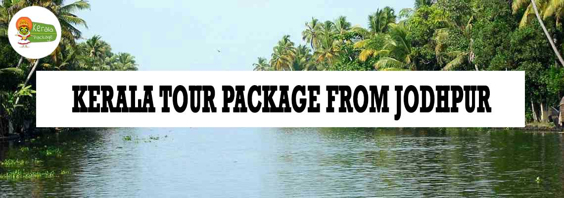 Kerala tour package from Jodhpur
