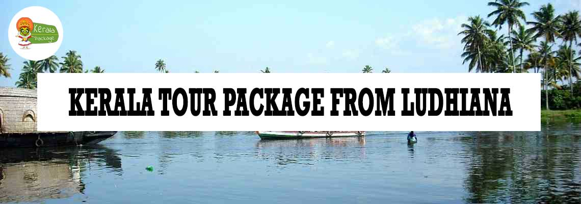 Kerala tour package from Ludhiana