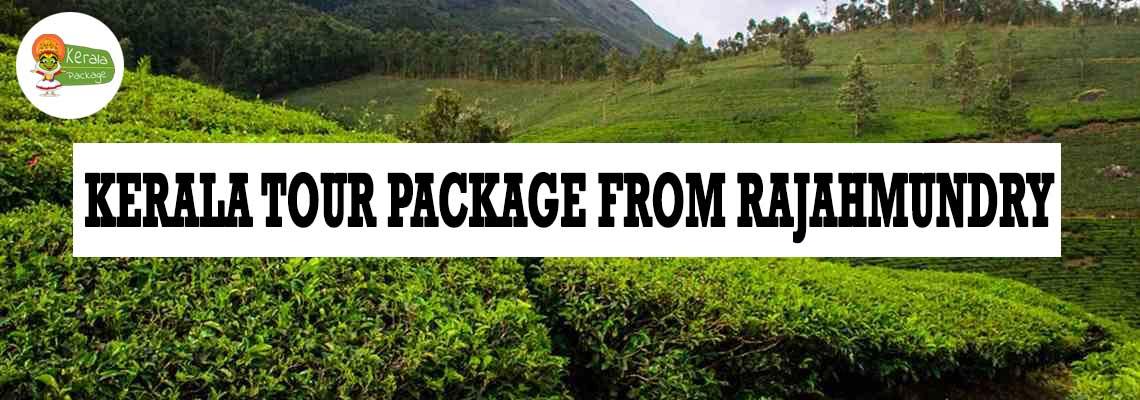 Kerala tour package from Rajahmundry